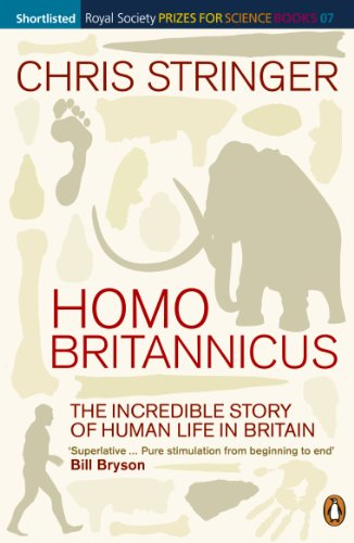 9780141018133: Homo Britannicus: The Incredible Story of Human Life in Britain (Penguin Press Science)