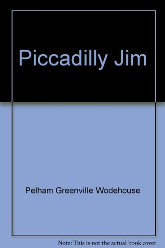 9780141018232: Piccadilly Jim