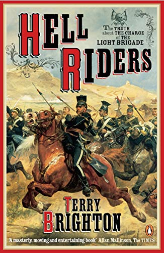 9780141018317: Hell Riders: The Truth About the Charge of the Light Brigade