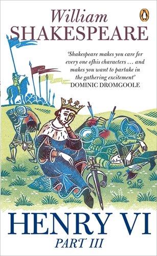 9780141018430: Henry VI Part Three: Pt. 3 (Penguin Classics)