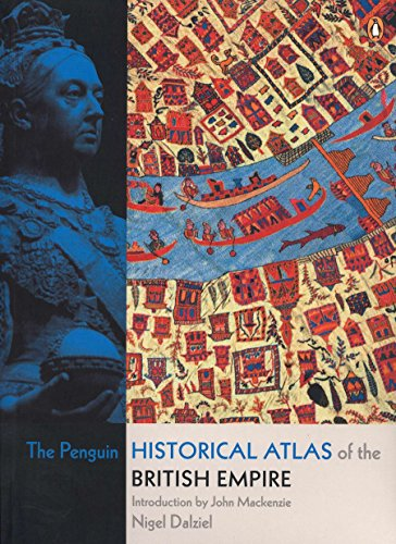 9780141018447: The Penguin Historical Atlas of the British Empire