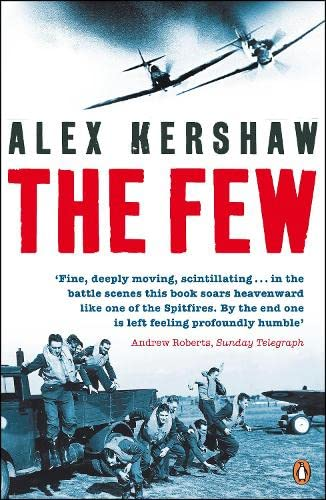 9780141018508: The Few: July-October 1940