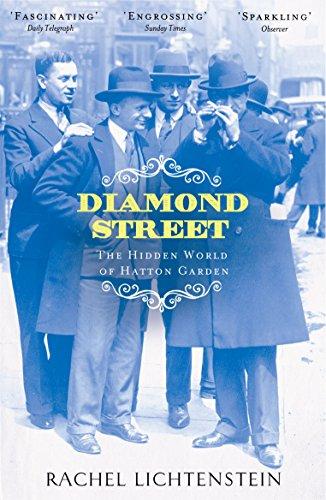 9780141018522: Diamond Street: The Hidden World of Hatton Garden (London Streets Trilogy 2)