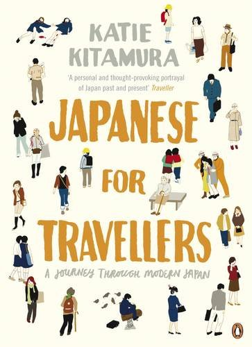 9780141018546: Japanese for Travellers: A Journey Through Modern Japan