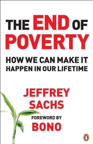 9780141018669: End of Poverty: How We Can Make It Happen in Our Lifetime