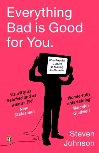 9780141018683: Everything Bad Is Good for You: How Popular Culture Is Making Us Smarter
