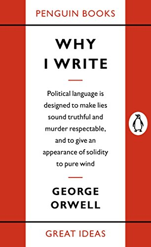 9780141019000: Great Ideas Why I Write (Penguin Great Ideas)