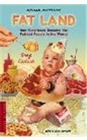 9780141019031: Fat Land (EE): How Americans Became the Fattest People in the World