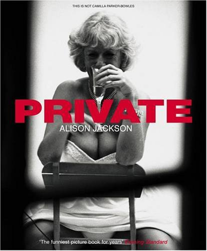 Private (0141019182) by Alison Jackson
