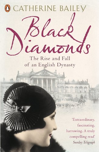 9780141019239: Black Diamonds: The Rise And Fall Of A Great English Dynasty