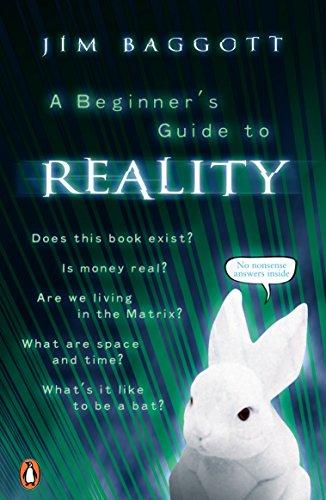 Beginners Guide To Reality: Baggott, Jim