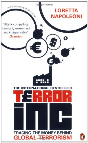 9780141019369: Terror Inc: Tracing the Money Behind Global Terrorism