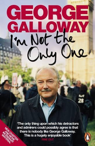 I'M Not the Only One: Galloway, George