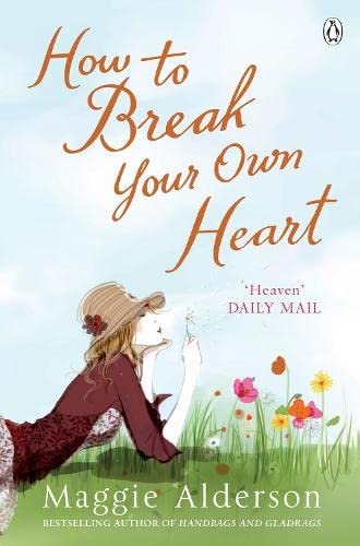 9780141019628: How to Break Your Own Heart