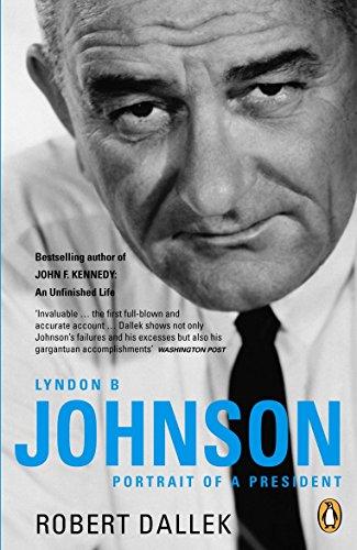 9780141019659: Lyndon B. Johnson: Portrait of a President