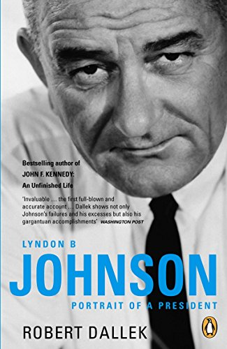 9780141019659: Lyndon B. Johnson: Portrait of a President