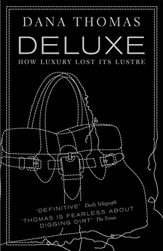9780141019673: Deluxe: How Luxury Lost its Lustre