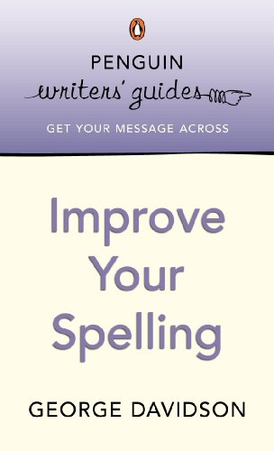 9780141019772: Penguin Writers' Guides: Improve Your Spelling