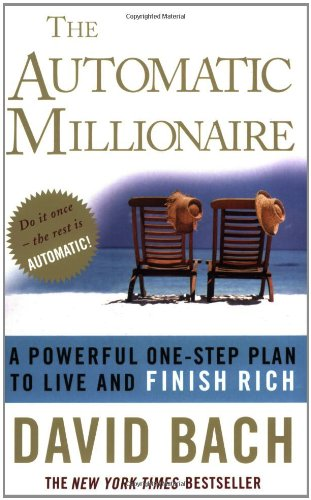 9780141019925: The Automatic Millionaire: A Powerful One-step Plan to Live and Finish Rich