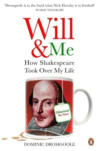 9780141020075: Will and Me: How Shakespeare Took Over My Life