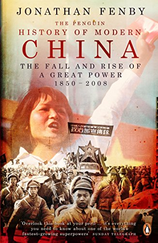 9780141020099: The Penguin History of Modern China: The Fall and Rise of a Great Power, 1850 - 2009