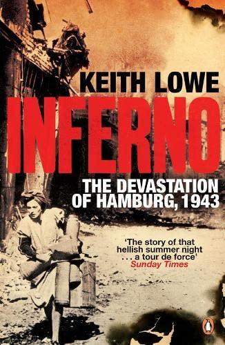 9780141020181: Inferno: The Devastation of Hamburg, 1943