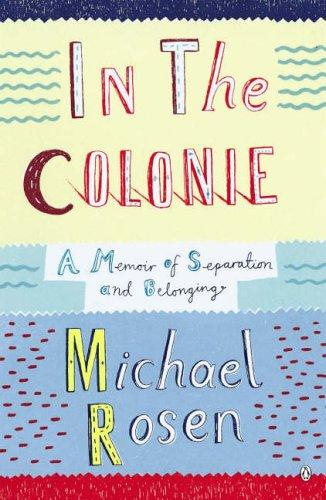 9780141020228: In the Colonie: A Memoir of Separation and Belonging (Poetry)