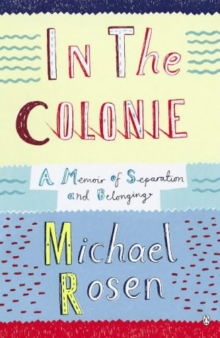 9780141020228: In The Colonie: A Memoir Of Separation And Belonging