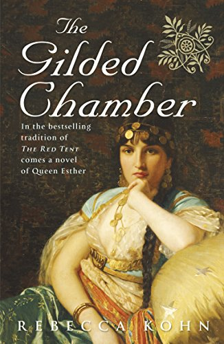 9780141020501: The Gilded Chamber: A Novel of Queen Esther.