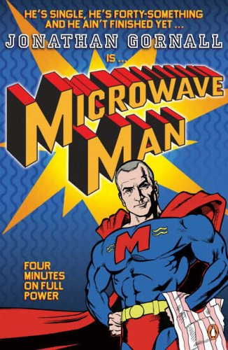 9780141020532: Microwave Man: Four Minutes On Full Power