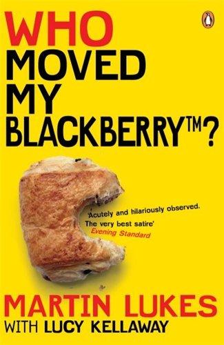 9780141020549: Martin Lukes: Who Moved My BlackBerry?