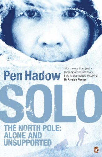 9780141020587: Solo: The North Pole: Alone and Unsupported