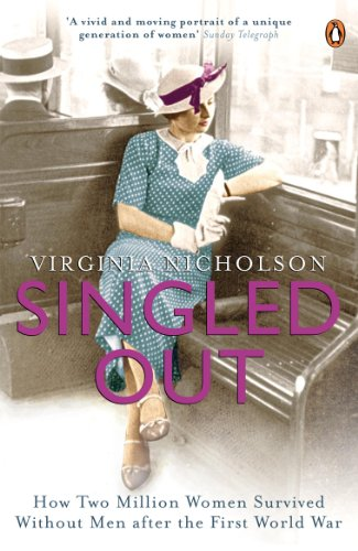 Singled Out: How Two Million Women Survived: Nicholson, Virginia