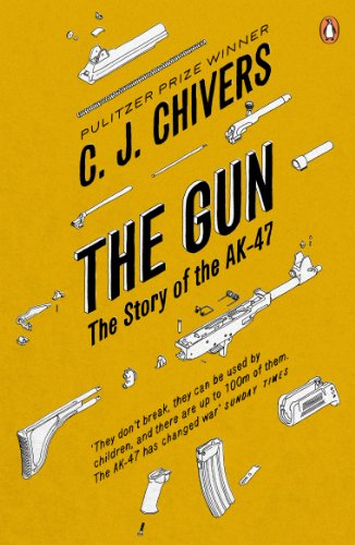 9780141020631: Gun: The AK-47 and the Evolution of War