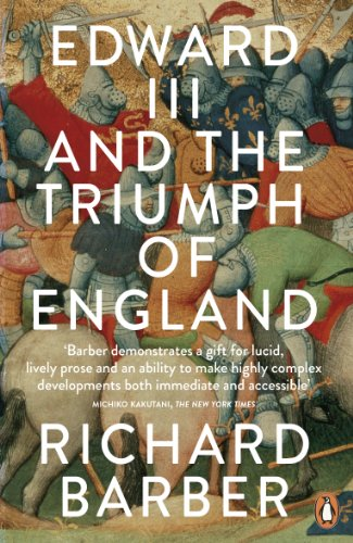 9780141020679: Edward III and the Triumph of England: The Battle of Crécy and the Company of the Garter