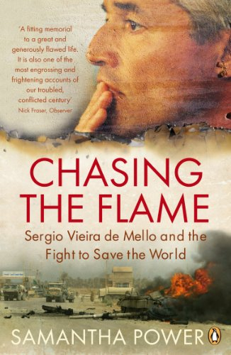 9780141020815: Chasing the Flame: Sergio Vieira de Mello and the Fight to Save the World