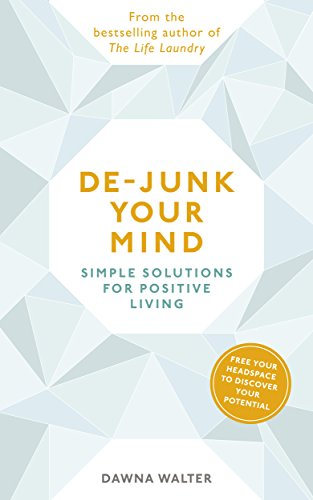 9780141020853: De-junk Your Mind: Simple Solutions for Positive Living