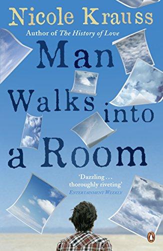 Man Walks Into a Room: Krauss, Nicole