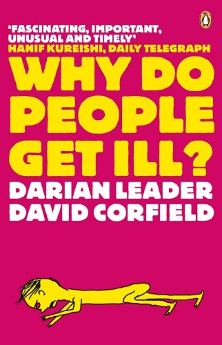 9780141021218: Why Do People Get Ill: Exploring The Mind Body Connection