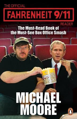 The Official Fahrenheit 9-11 Reader (0141021381) by Moore, Michael