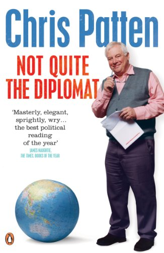 9780141021447: Not Quite the Diplomat: Home Truths about World Affairs
