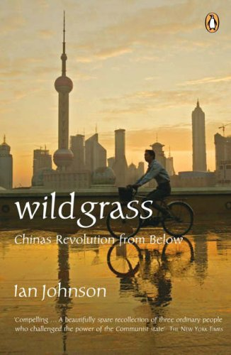 9780141021553: Wild Grass : China's Revolution From Below