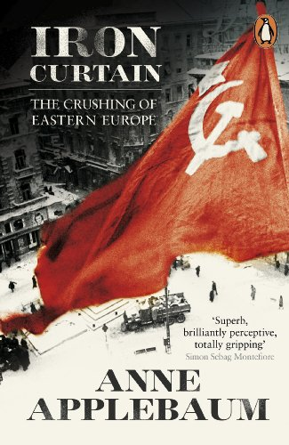 9780141021874: Iron Curtain: The Crushing of Eastern Europe 1944-56