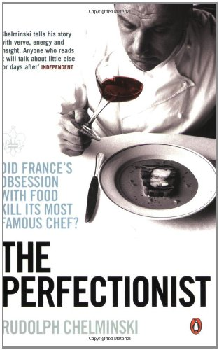 9780141021935: The Perfectionist: Life And Death in Haute Cuisine