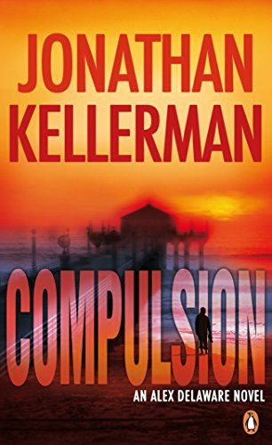 9780141021973: Compulsion: An Alex Delaware Thriller