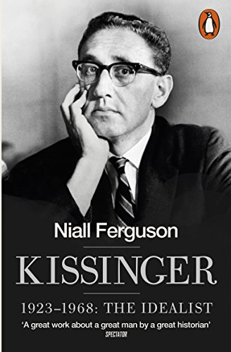 9780141022000: Kissinger: 1923-1968: The Idealist