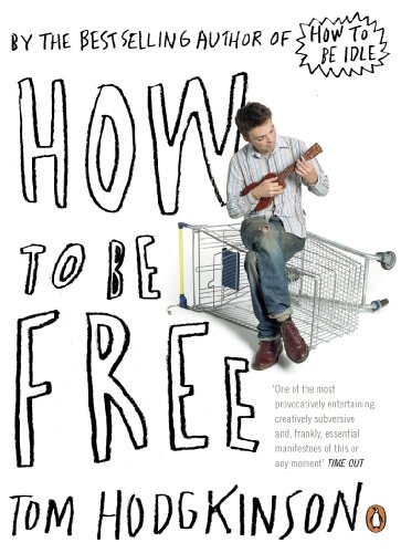 9780141022024: How to be Free