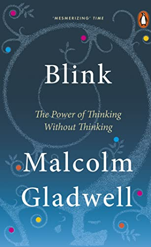 9780141022048: Blink - The Power Of Thinking Without Thinking