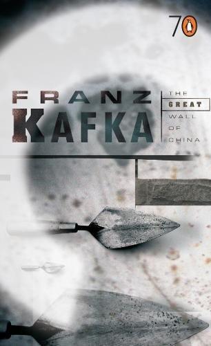 The Great Wall of China. (Pocket Penguins: Franz Kafka