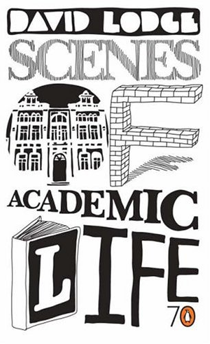 9780141022543: Scenes of Academic Life: Selected from His Own Novels by David Lodge (Pocket Penguins)
